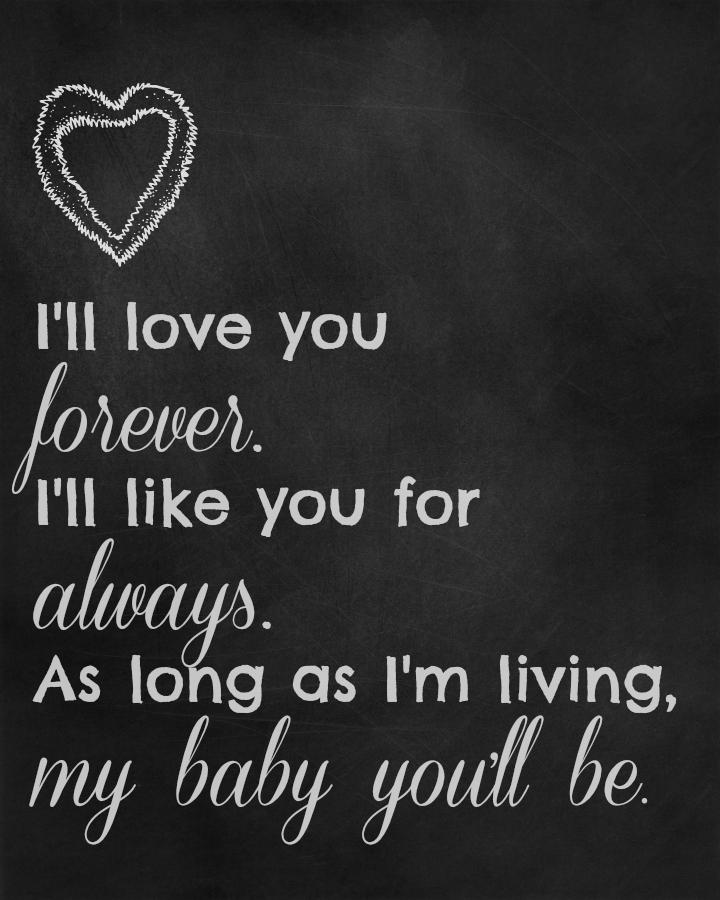 i u0026 39 ll love you forever  free printable