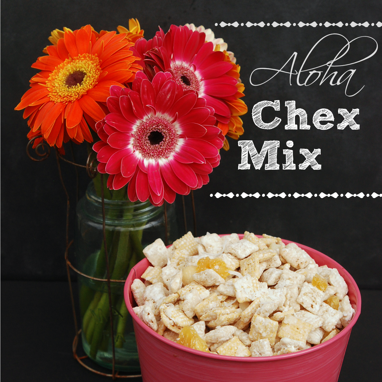 Aloha Chex Mix from Endlessly Inspired