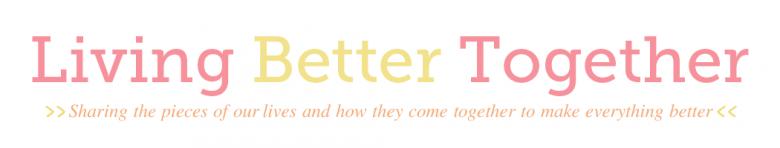 Living Better Together
