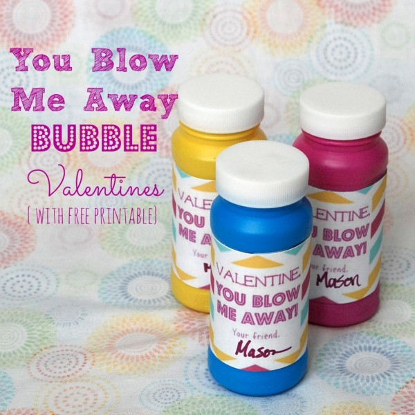 """""""You Blow Me Away"""" Valentines with bubbles. Love this idea because it's not candy! Includes free printable."""