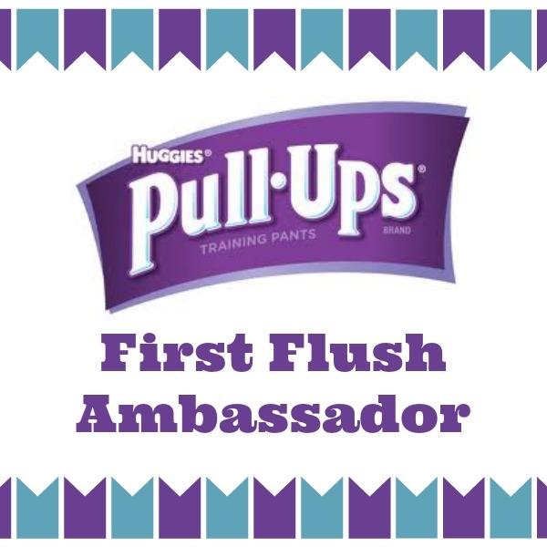 I'm a Pull-Ups First Flush Ambassador