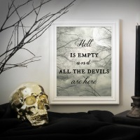 """""""Hell is empty, and all the devils are here"""" free Halloween printable from Endlessly Inspired"""