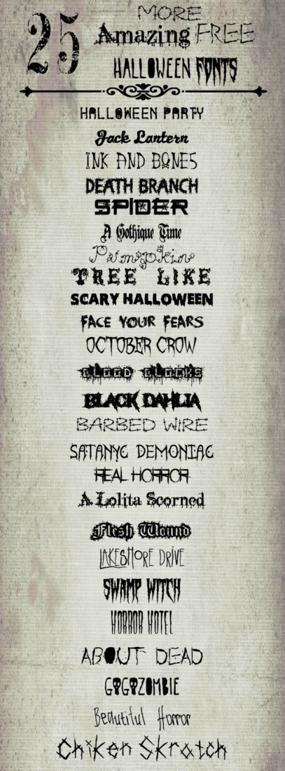 25 Halloween fonts that are free to download for personal use.