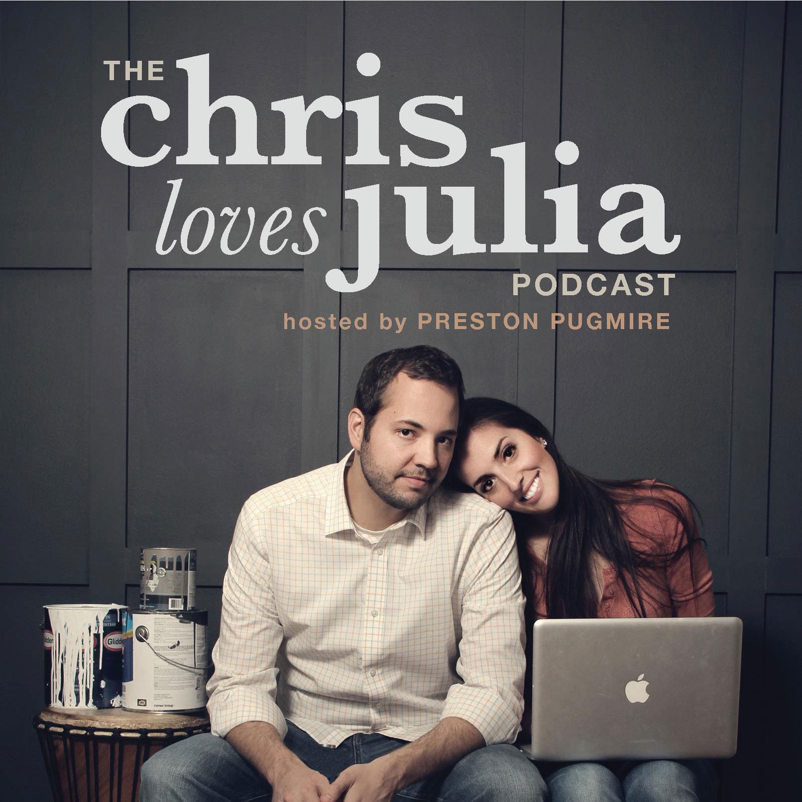 The Chris Loves Julia Podcast